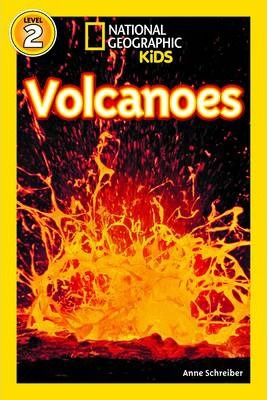National Geographic Kids Readers: Volcanoes