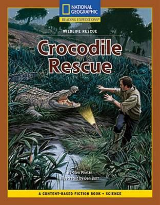 Content-Based Chapter Books Fiction (Science: Wildlife Rescue): Crocodile Rescue
