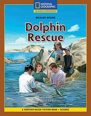 Content-Based Chapter Books Fiction (Science: Wildlife Rescue): Dolphin Rescue