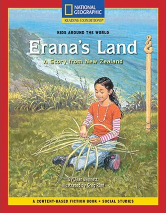 Content-Based Chapter Books Fiction (Social Studies: Kids Around the World): Erana's Land: A Story from New Zealand