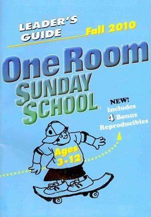 One Room Sunday School Leader's Guide Fall 2010