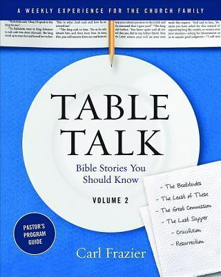 Table Talk Volume 2 - Pastor's Program Guide