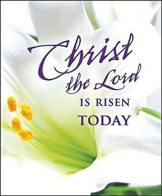 Christ the Lord Easter Lilies Bulletin 2015, Large (Package of 50)