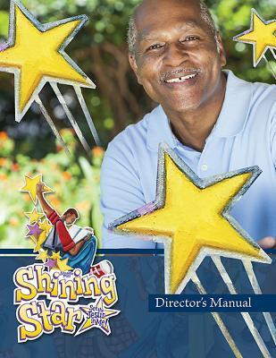 Shining Star Director's Manual  See the Jesus in Me!