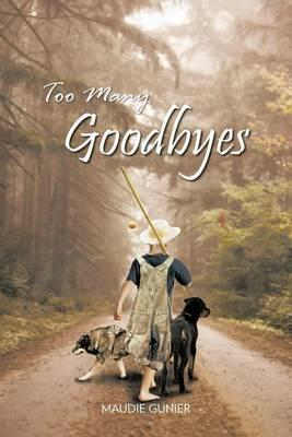 Too Many Goodbyes Cover Image