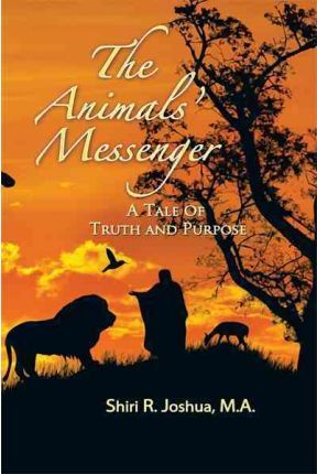 The Animals' Messenger: A Tale of Truth and Purpose