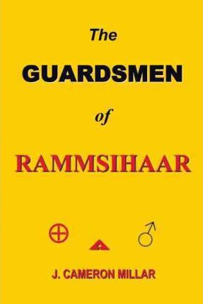The GUARDSMEN of RAMMSIHAAR Cover Image