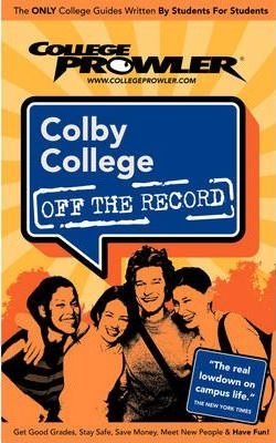 Colby College (College Prowler Guide)