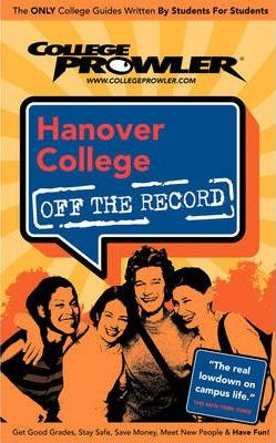 Hanover College (College Prowler Guide)