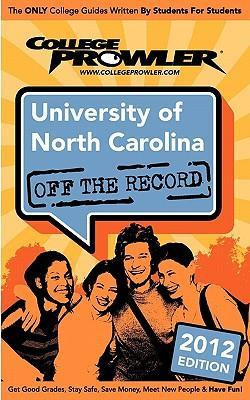University of North Carolina 2012: Off the Record