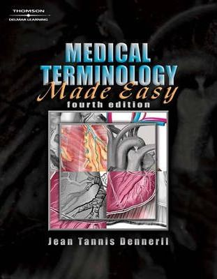 Flashcards for Dennerll's Medical Terminology Made Easy, 4th