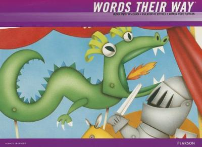 Words Their Way 2012 Word Study in Action Developmental Model Within Word Pattern Big Book of Rhymes