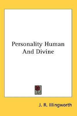 Personality Human and Divine