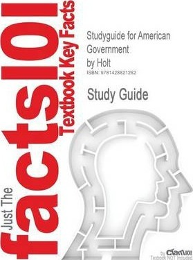 Studyguide for American Government  Holt, ISBN 9780030646867