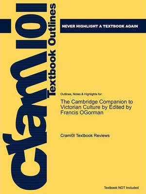 Studyguide for the Cambridge Companion to Victorian Culture by Ogorman, ISBN 9780521886994