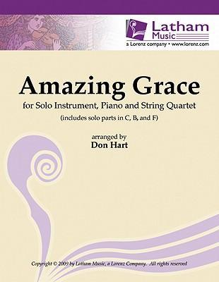 Amazing Grace for Solo Instrument, Piano and String Quartet