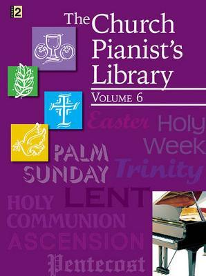 The Church Pianist's Library, Vol. 6