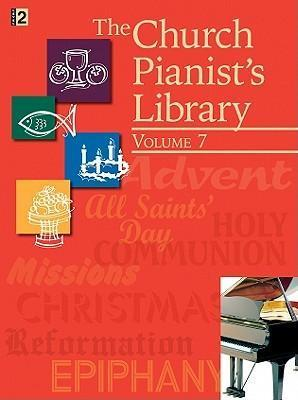 The Church Pianist's Library, Vol. 7