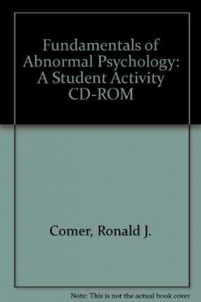 Fundamentals Of Abnormal Psychology A Student Activity Cd Rom