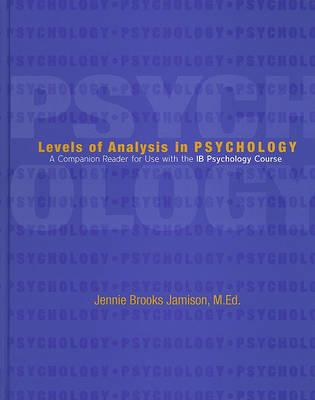Levels of Analysis in Psychology : A Companion Reader for Use with the IB Psychology Course