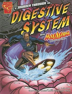 Journey through the Digestive System with Max Axiom, Super Scientist