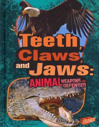 Teeth, Claws, and Jaws