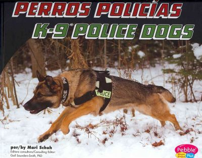 Perros Polic as/K-9 Police Dogs