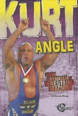 Kurt Angle  From Olympian to Wrestling Machine