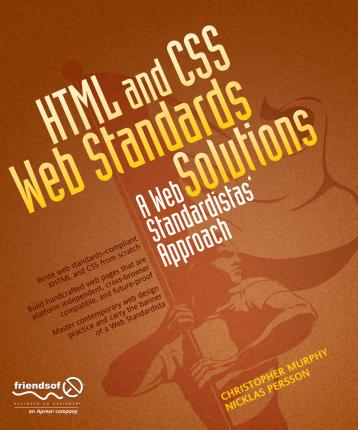HTML and CSS Web Standards Solutions