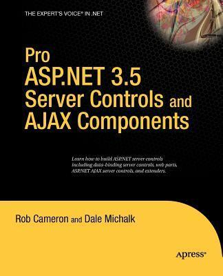 Pro ASP.Net 3.5 Server Controls with Ajax Components