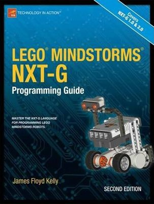 LEGO MINDSTORMS NXT-G Programming Guide : James Floyd Kelly