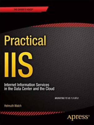 Practical Iis: Internet Information Services in the Data