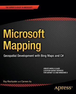 Microsoft Mapping : Ray Rischpater : 9781430261094