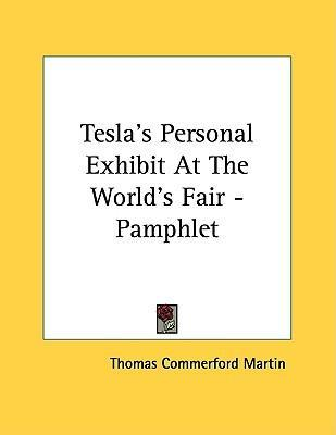 Tesla's Personal Exhibit at the World's Fair - Pamphlet