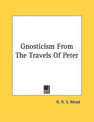 Gnosticism from the Travels of Peter