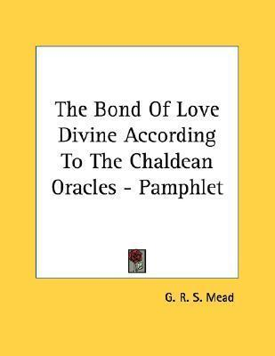 The Bond of Love Divine According to the Chaldean Oracles - Pamphlet
