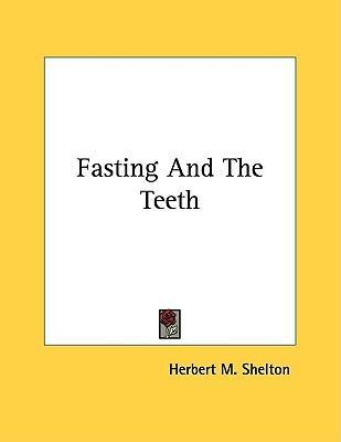 Fasting And The Teeth