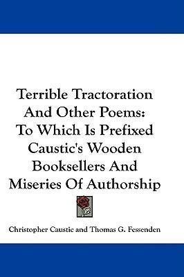 Terrible Tractoration And Other Poems