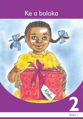 Ke a boloka : Book 1: Gr 2: Graded reader