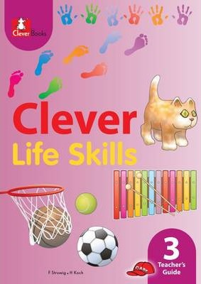 Clever Life Skills: Gr 3: Teacher's Guide