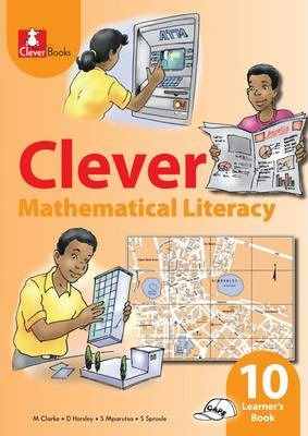 Clever Mathematical Literacy: Gr 10: Learner's Book