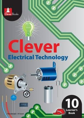 Clever Electrical Technology: Gr 10: Learner's Book