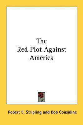 The Red Plot Against America