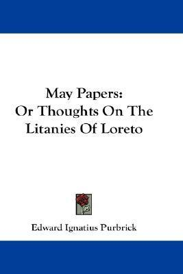 May Papers  Or Thoughts on the Litanies of Loreto