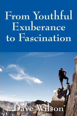 From Youthful Exuberance to Fascination
