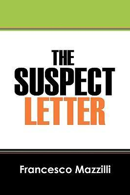The Suspect Letter