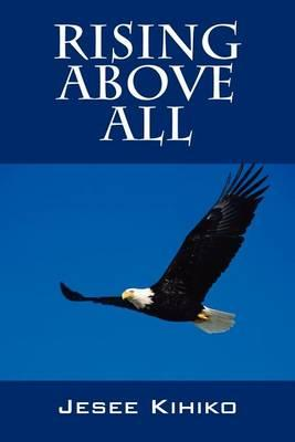 Rising Above All Cover Image