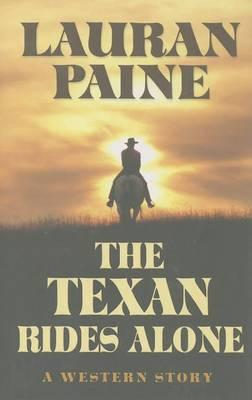 The Texan Rides Alone
