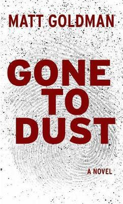Gone to Dust