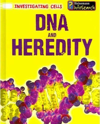 DNA and Heredity